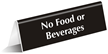 No Food Beverages Office Tabletop Tent Sign