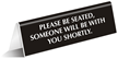 Please Be Seated Office Tabletop Tent Sign